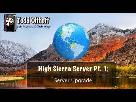 High Sierra Server Part 1: Server Upgrade