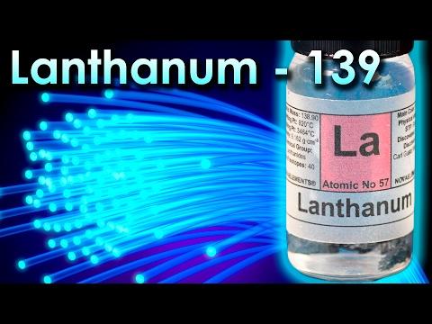 Lanthanum  - A metal is Used To Make OPTICAL FIBER!