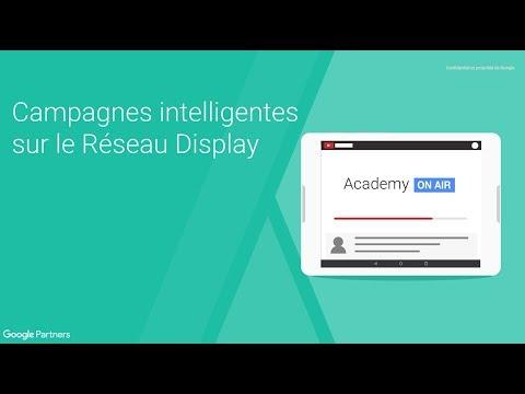 Academy on Air: Campagnes Intelligentes sur le Réseau Display