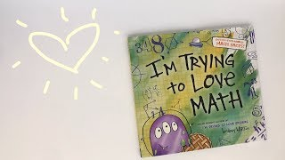 I'm Trying To Love Math  Book Trailer