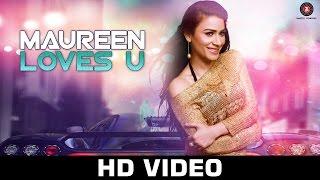 Maureen Loves u - Rani Hazarika | Maureen Mirza | Pravin Manoj