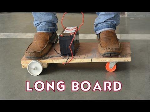 How to Make a Electric Longboard