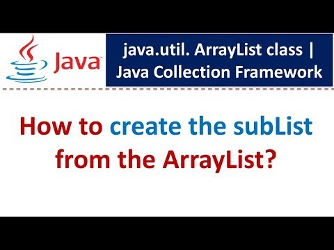 Java : Collection Framework : ArrayList (How to get SubList)