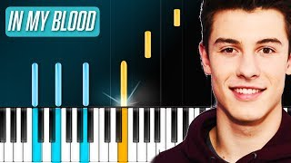 """Shawn Mendes - """"In My Blood"""" Piano Tutorial - Chords - How To Play - Cover"""