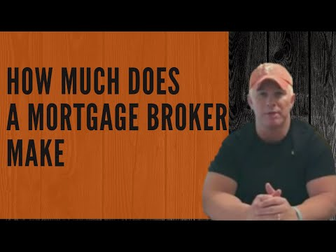 How Much Does A Mortgage Broker Make?-Really!
