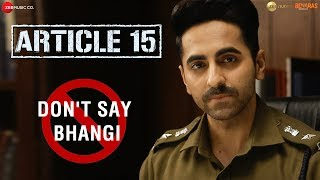 #DontSayBhangi - An initiative by Article 15 | Petition Video | Ayushmann Khurrana
