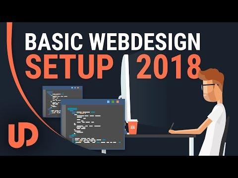 Basic Web Development Setup 2018! [TUTORIAL]