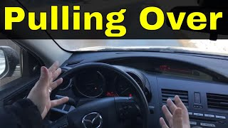 Pulling Over To The Side Of The Road-Beginner Driving Lesson