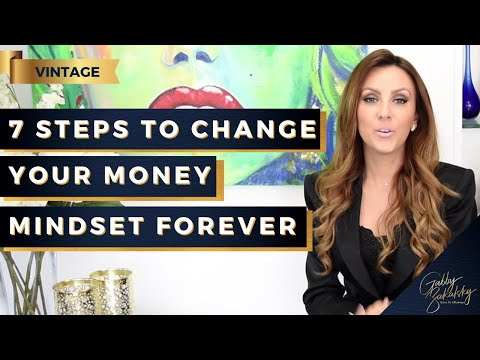 7 Steps to Change Your Money Mindset Forever