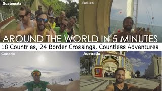 Travel the world in 5 minutes (Irish guy's epic GoPro travel video)