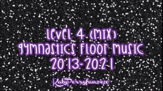 Level 4 (Mix) Gymnastics Floor Music 2013-2021