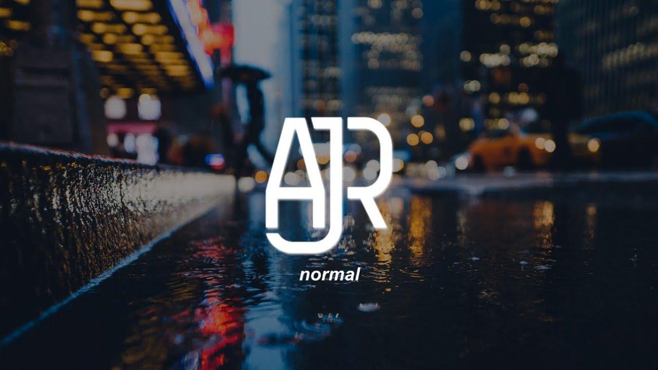 AJR - Normal