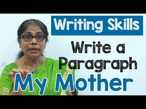 How to Write a Paragraph about My Mother in English | Composition Writing  | Reading Skills