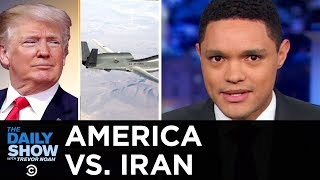Download Trump Brings U.S. to Brink of War with Iran | The Daily Show Video