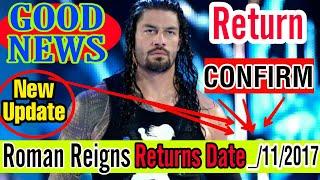 Roman Reigns Returns Date Confirm !! wwe hindi khabar   