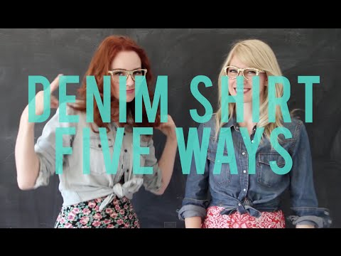 Denim Shirt 5 Ways