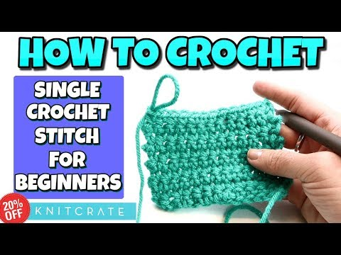 How To Crochet For Absolute Beginners!    Single Crochet Stitch