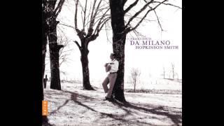 Hopkinson Smith - Francesco Da Milano - Il Divino