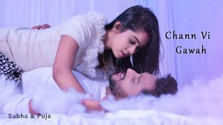 Chann Vi Gawah | Madhav Mahajan | Ft.SUBHO & PUJA |Sad Romantic LoveStory | Latest Punjabi Song 2019