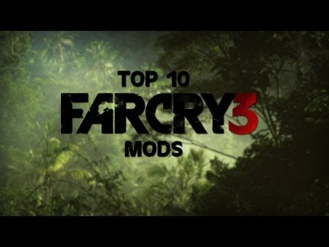 Top 10 - Farcry 3 Mods! (With Installation Tutorial)