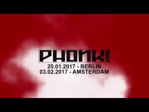 PHONK! - Berlin/Amsterdam - Video Presentation