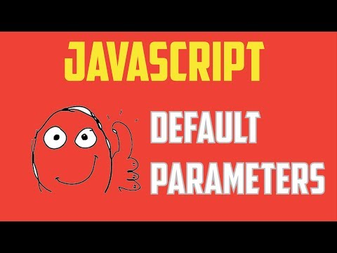 Javascript Default Parameters ES6 ES2015 tutorial