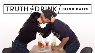 Blind Dates Play Truth or Drink (Round 2)   Truth or Drink   Cut