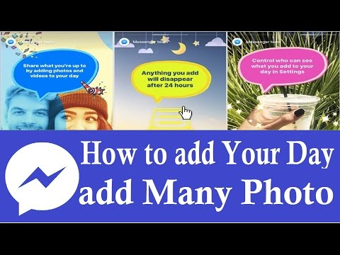 How to add Your Day in Messenger | Facebook Messenger My Day | Add Many Photo | Many Pictures upload