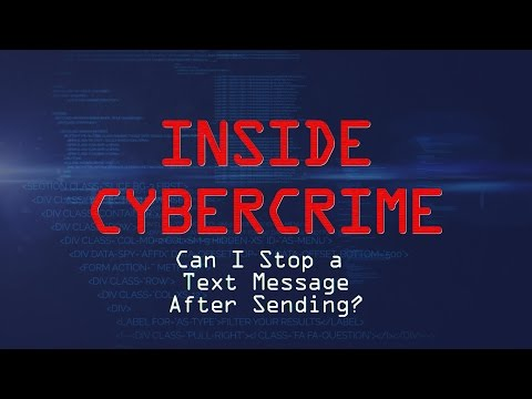 Inside Cybercrime: Can I Stop a Text Message After Pressing Send?