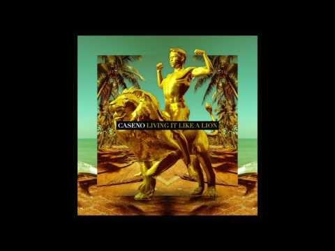 Caseno - Living It Like A Lion