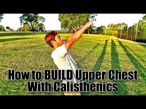How to build upper chest with calisthenics