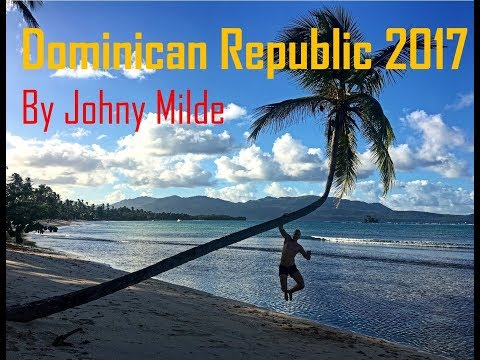 Dominican Republic ✈ by Johny Milde (Punta Cana, Samana, Las Galeras)