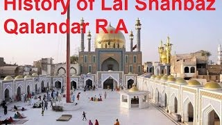 History of Hazrat Lal Shahbaz Qalander R A