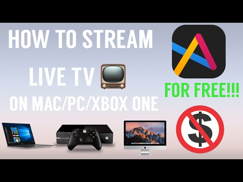 [NEW] HOW TO STREAM LIVE TV 📺 ON XBOX ONE/PC/MAC FOR FREE!!!!!