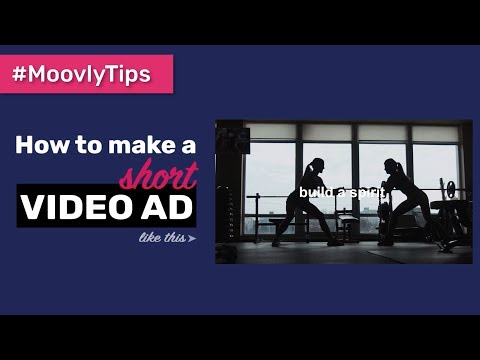 MoovlyTips l How to make a short Video Ad in 4 minutes