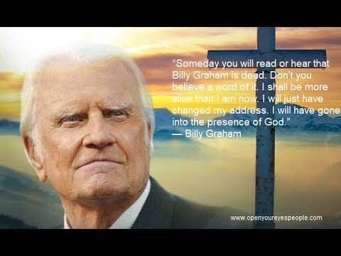 The Last Riveting Words Billy Graham wrote & Major Prophecy concerning Billy Graham's Death
