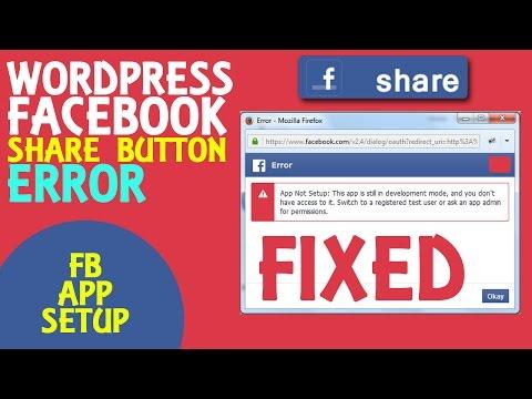 How to Fix : App Not Setup Error : Wordpress Facebook Share Not working