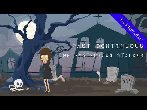 Past Continuous Tense vs. Past Simple: The Mysterious Stalker (Suspense Thriller Short - ESL Video)