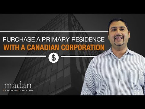 How to Purchase a Primary Residence with a Corporation in Canada