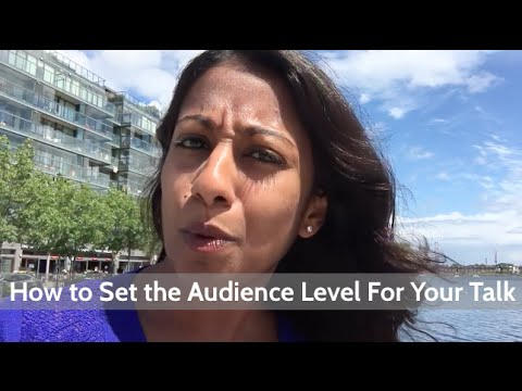 How to Set the Audience Level For Your Talk | Poornima Vijayashanker