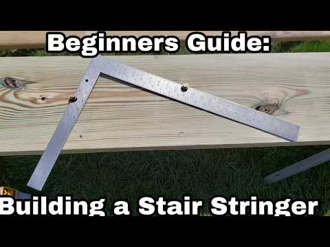 Beginners Guide to Building a Stair Stringer