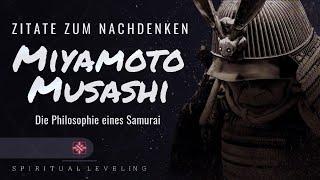Miyamoto Musashi - Die Philosophie eines Samurai`s - Zitate Zum Nachdenken