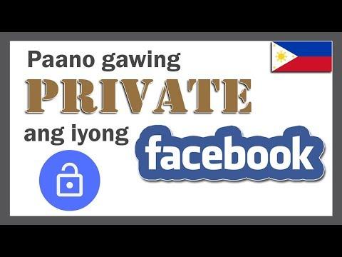 Paano gawing PRIVATE ang iyong FACEBOOK account