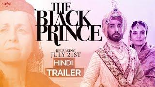 The Black Prince (Hindi Trailer) | Satinder Sartaaj | Rel. 21st July | New Hindi Movies 2017