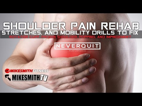 Shoulder Pain Rehab | Stretches & Mobility Drills for Rotator Cuff Pain, Popping & Impingement