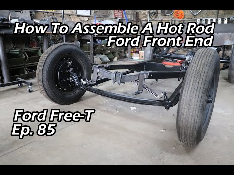 Xxx Mp4 How To Assemble A Hot Rod Front End Ford Free T Ep 85 3gp Sex