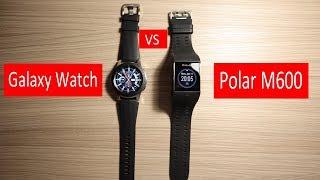 Download Samsung Galaxy Watch vs Polar M600 - honest comparison 2019    MUST SEE Video