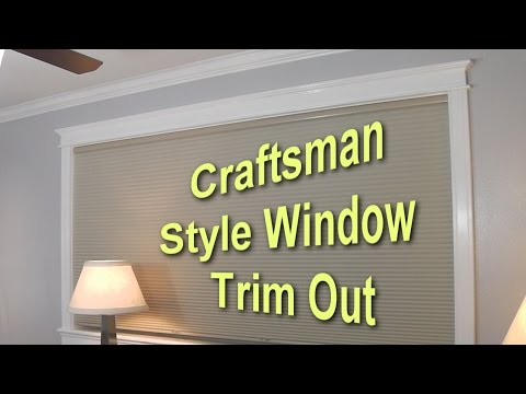 Craftsman Style Window Trim Out - Part 1