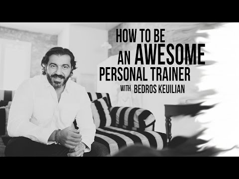 How To Be An Awesome Personal Trainer