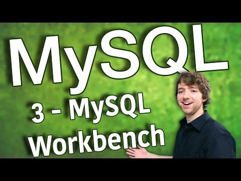 MySQL 3 - MySQL Workbench